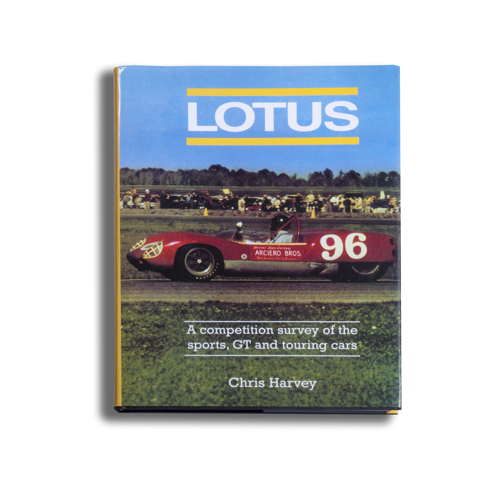 Lotus A Competition Survey Of The Sports Gt And Touring Cars Book