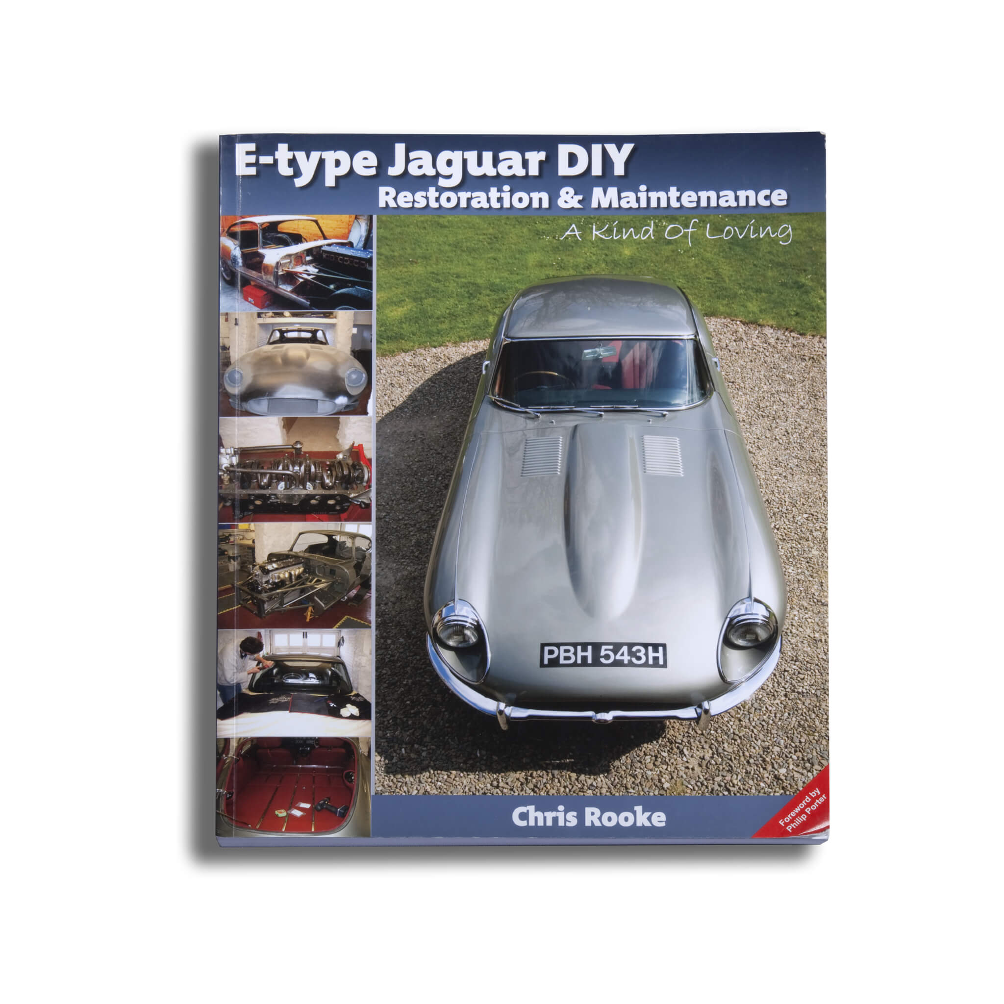 E-Type Jaguar Diy Restoration & Maintenance: A Kind Of Loving Book