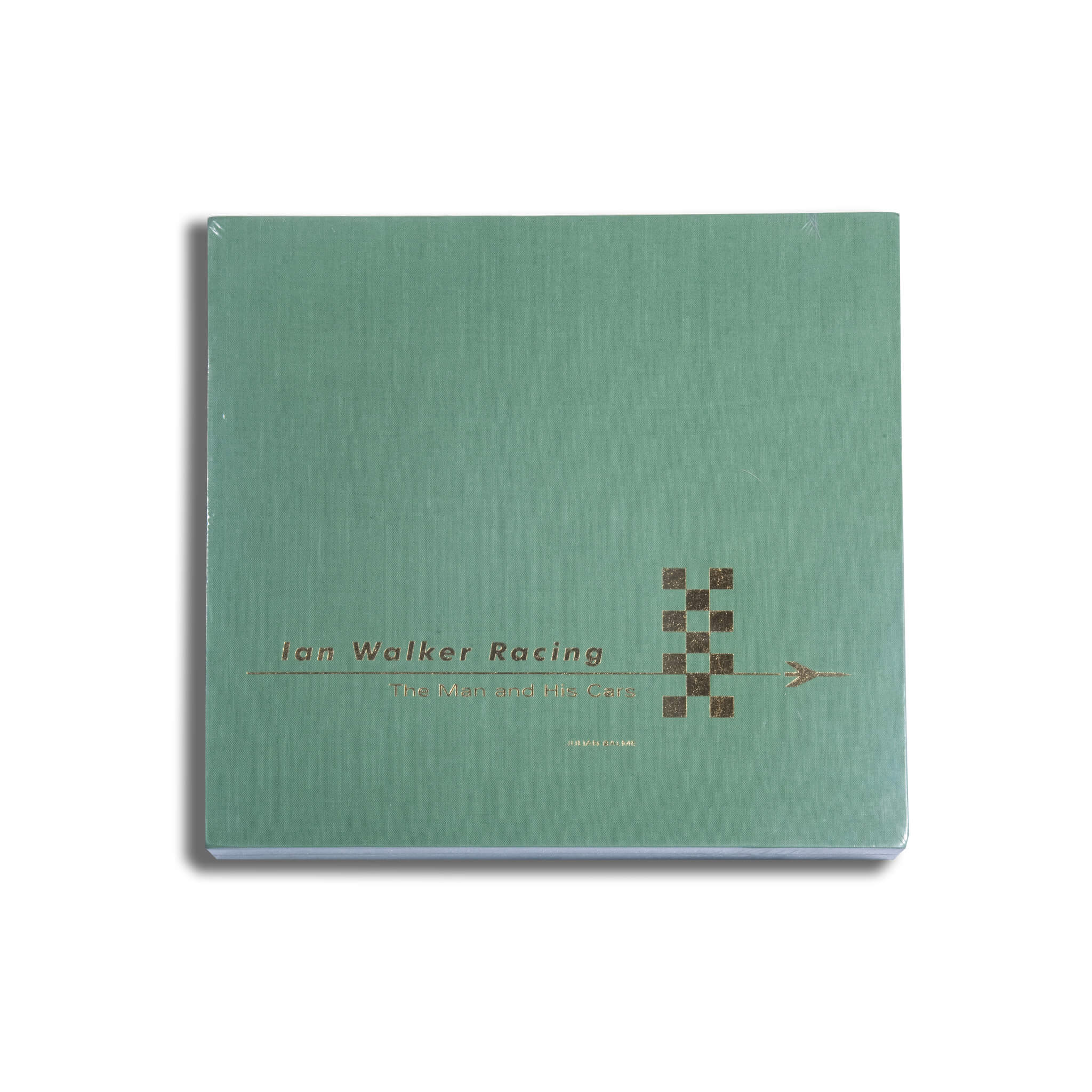 Ian Walker Racing: The Man And His Cars Book