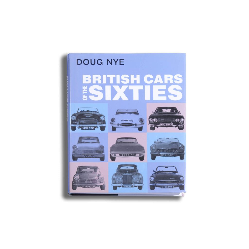 British Cars of the Sixties by Doug Nye