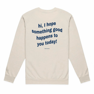 *New* A Good Crewneck (Limited)