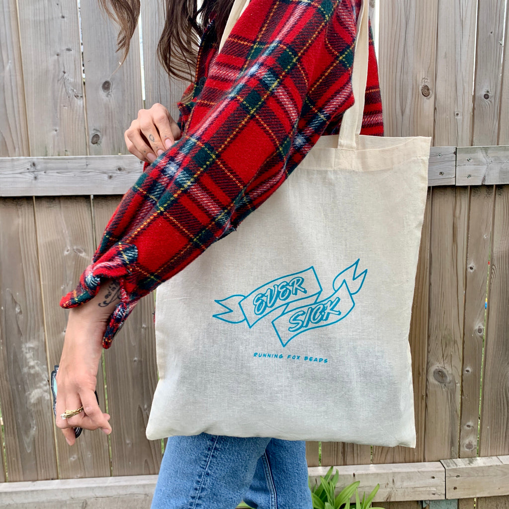 EVER SICK tote bag