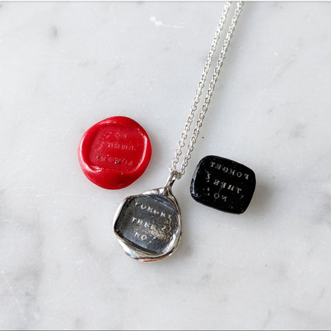 Forget Thee? No! Wax Seal Necklace