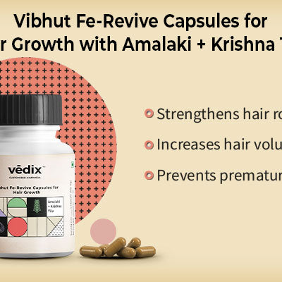 Vedix Vibhut Fe-Revive Capsules for Hair Growth with Amalaki + Krishna Tila
