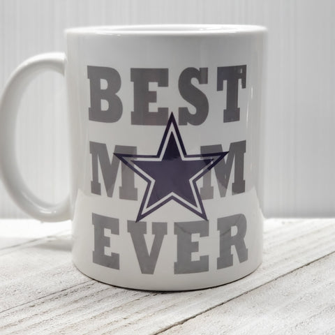 Best Mom Ever- Dallas cowboys