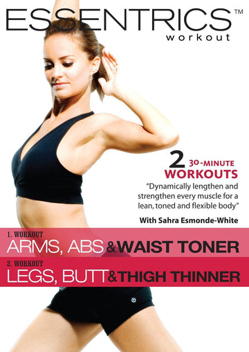 Essentrics Arms, Abs & Waist Toner/Legs, Butt & Thigh Thinner