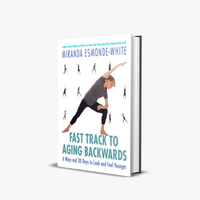 Aging Backwards Fast Track by Miranda Esmonde-White
