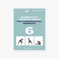 Pre-Choreographed Workout 6: Core Strengthening & Waist Slimming