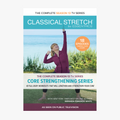 Classical Stretch Season 13 - Core Strengthening Series