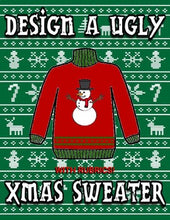 Load image into Gallery viewer, Design a Ugly XMAS Sweater - Roombop