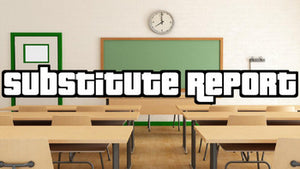 Substitute Report (Editable in Google Docs) - Roombop