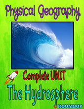 Load image into Gallery viewer, Physical Geography Unit 3 - The Hydrosphere - Roombop