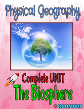 Load image into Gallery viewer, Physical Geography Unit 5 - The Biosphere - Roombop