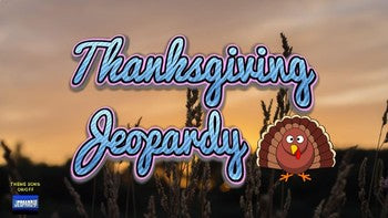 Thanksgiving Jeopardy (Google Slides) - Roombop