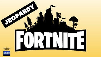 Fortnite Jeopardy (Google Slides) - Roombop