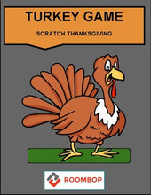 Load image into Gallery viewer, Scratch Thanksgiving: Turkey Game - Roombop