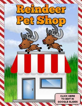 Load image into Gallery viewer, Reindeer Pet Shop: Writing Activities | Christmas (Edit in Google Slides) - Roombop