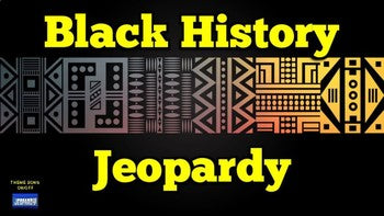 Black History Jeopardy Game (Google Slides) - Roombop