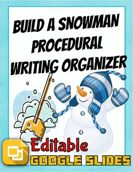 How to Build a Snowman: Procedural Writing Organizers (Editable in Google Slides) - Roombop