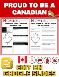 Proud To Be a Canadian: All About Me Worksheet (Editable in Google Slides) - Roombop