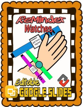 Reminder Watches (Editable in Google Slides) - Roombop