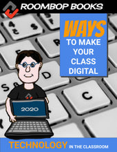 Load image into Gallery viewer, Technology in the Classroom 2020: Ways to make your class digital - Roombop