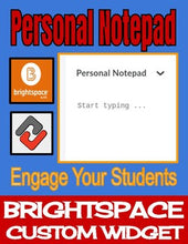 Load image into Gallery viewer, Personal Notepad - Brightspace Custom Widget