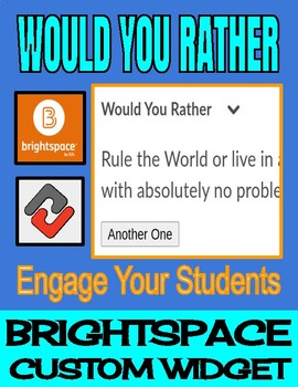 Would You Rather - Brightspace Custom Widget