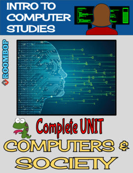 Computers & Society Unit - Intro To Computer Studies