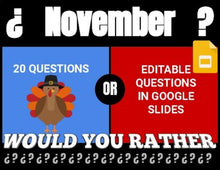 Load image into Gallery viewer, November Digital & Printable Would You Rather (Google Slides)