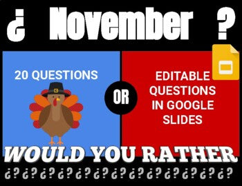 November Digital & Printable Would You Rather (Google Slides)