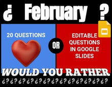 Load image into Gallery viewer, February Digital & Printable Would You Rather (Google Slides)