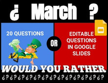 Load image into Gallery viewer, March Digital & Printable Would You Rather (Google Slides)
