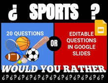 Load image into Gallery viewer, Sports Digital & Printable Would You Rather (Google Slides)