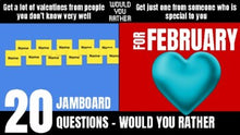 Load image into Gallery viewer, February Would You Rather JamBoard