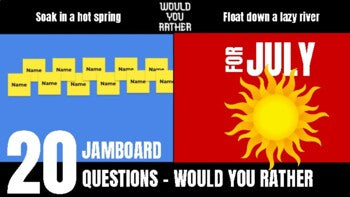 July Would You Rather JamBoard