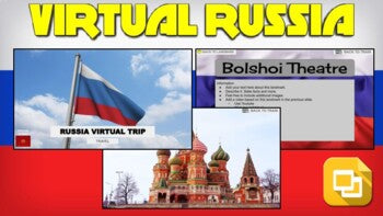 Russia Virtual Country Trip (Editable in Google Slides)
