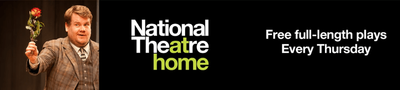 National Theatre Live – Now Streaming In Your (Locked-Down) Home…