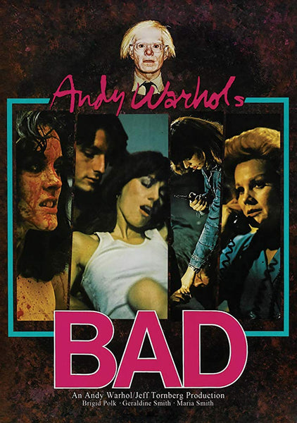 A movie poster for Andy Warhol's Bad