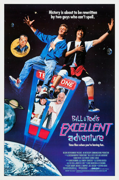 An original movie poster for the film Bill and Ted's Excellent Adventure