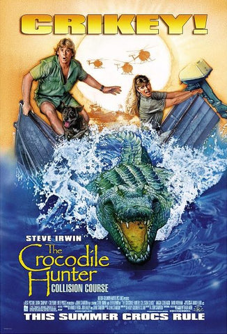 An original movie poster for the film The Crocodile Hunter : Collision Course