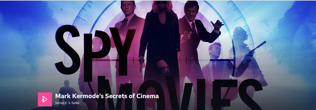 The BBC iPlayer and Mark Kermode's Secrets of Cinema - Spy Movies