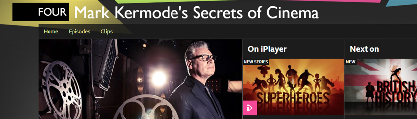 A link to the BBC show Mark Kermode's Secrets of Cinema