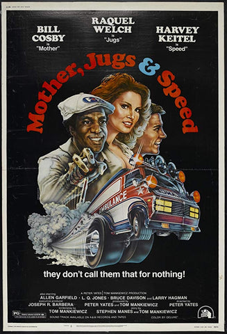An original movie poster for Mother Jugs and Speed by John Alvin