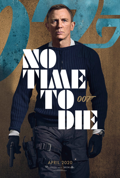 The April 2020 Movie Poster for James Bond 25, No Time To Die