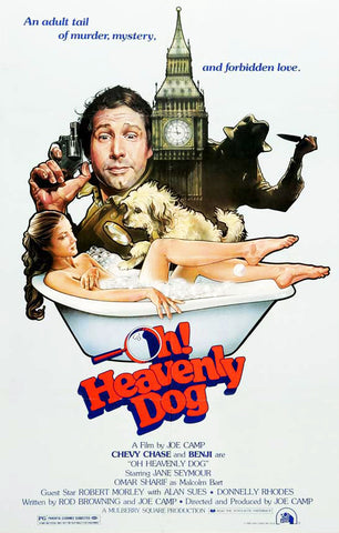 A movie poster for the film Oh Heavenly Dog