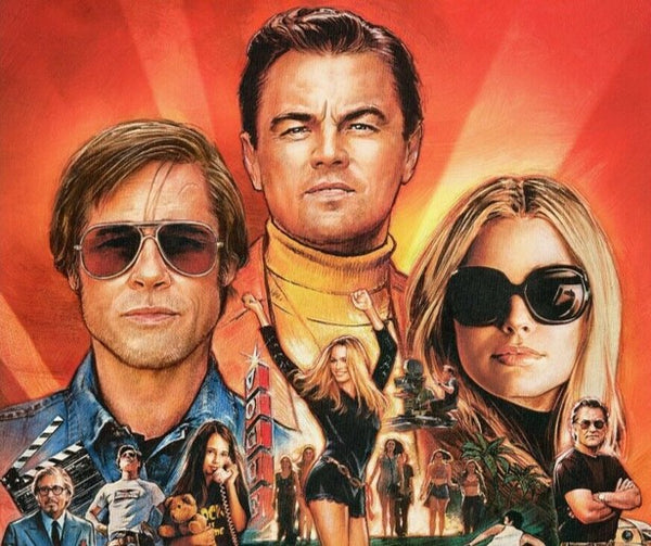 A close up from the movie poster for the film Once Upon A Time In Hollywood