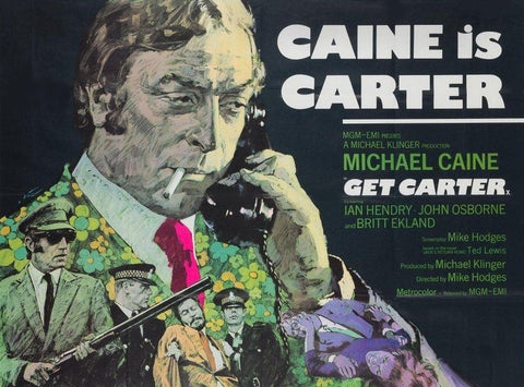 An original movie poster for the Michael Caine film Get Carter
