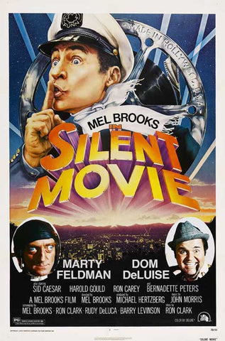 An original movie poster for Mel Brooks' Silent Movie by John Alvin