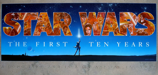 The Star Wars First Ten Years Poster by John Alvin